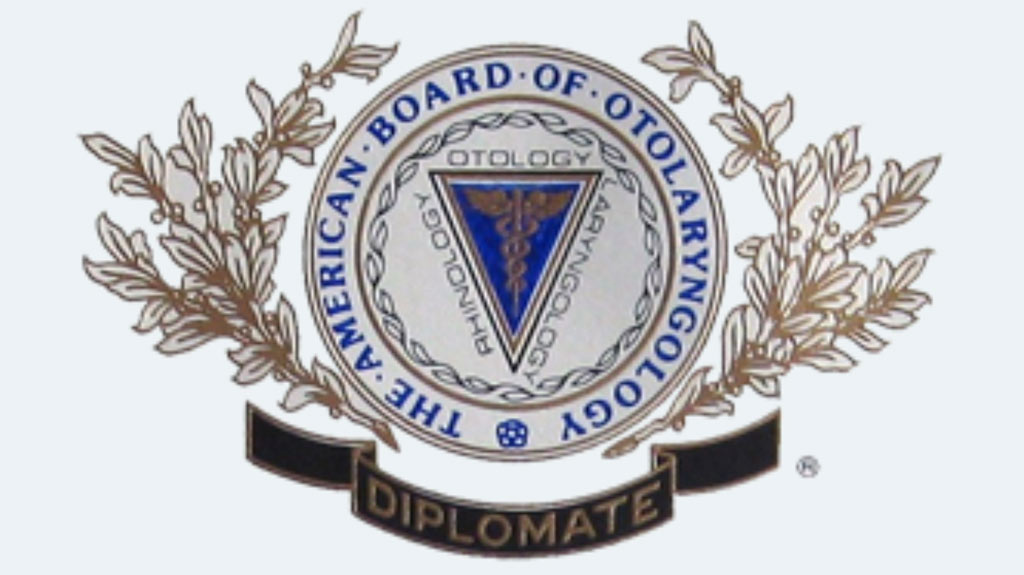 Board Certified: American Board of Otolaryngology